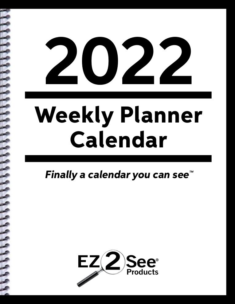 Front cover of the 2022 EZ2See® Calendar.